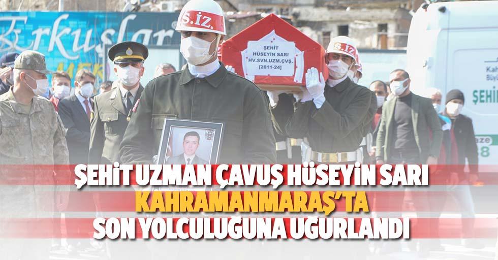 Şehit Uzman Çavuş Hüseyin Sarı, Kahramanmaraş'ta Son Yolculuğuna Uğurlandı