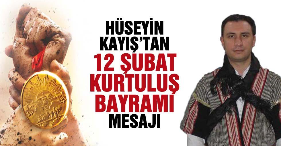 Ülkü Ocakları Başkanı Hüseyin Kayış'tan, 12 Şubat Kurtuluş Bayramı mesajı