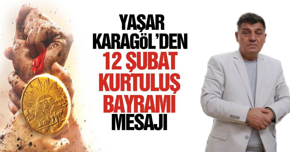 Yaşar Karagöl'den 12 Şubat mesajı