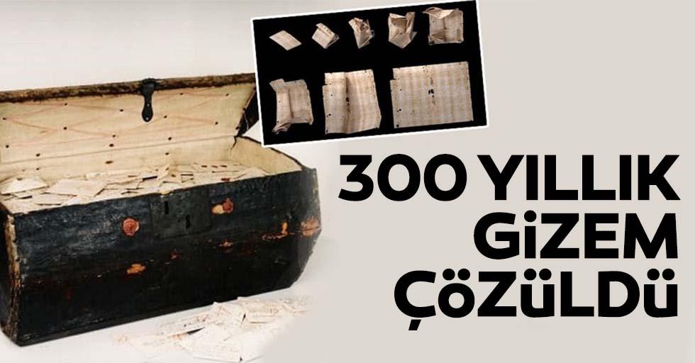 300 yıllık gizem çözüldü