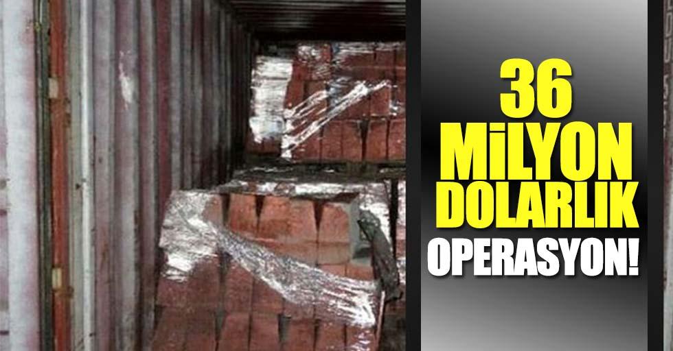 36 milyon dolarlık operasyon! 13 şüpheli gözaltında