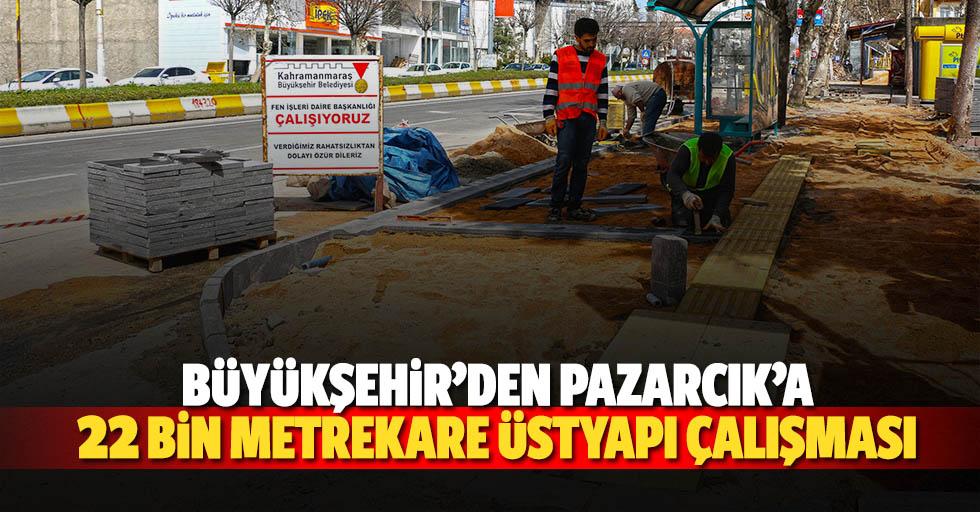Büyükşehir'den Pazarcık'a 22 Bin Metrekare Üstyapı Çalışması