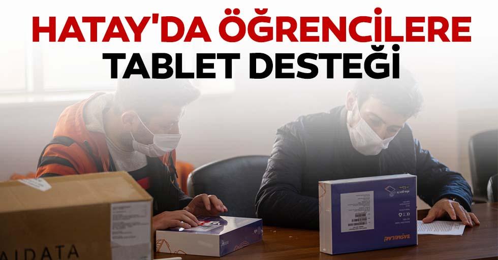 Hatay'da öğrencilere tablet desteği