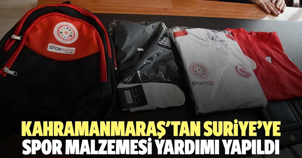 Kahramanmaraş'tan Suriye'ye spor malzemesi yardımı yapıldı