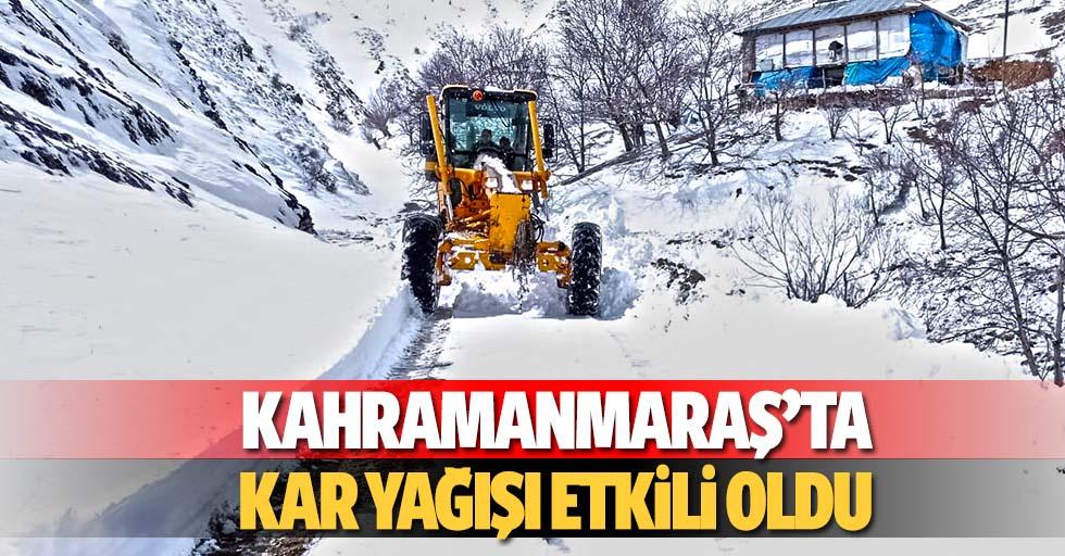 Kahramanmaraş'ta kar yağışı etkili oldu