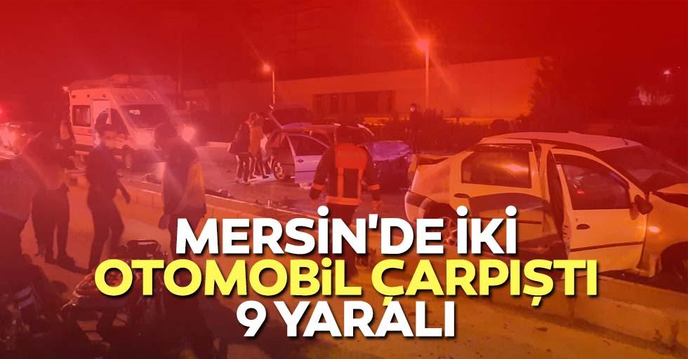 Mersin'de iki otomobil çarpıştı: 9 yaralı