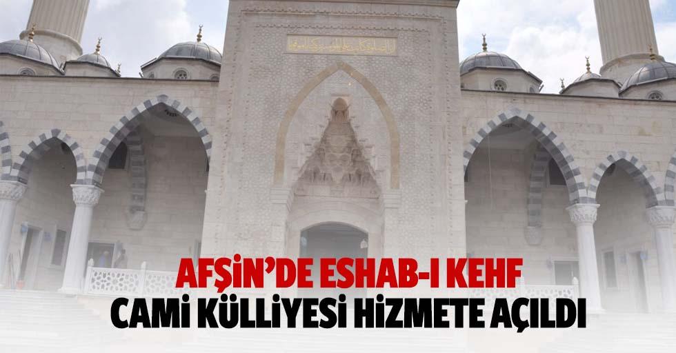 Afşin'de Eshab-ı Kehf cami külliyesi hizmete açıldı