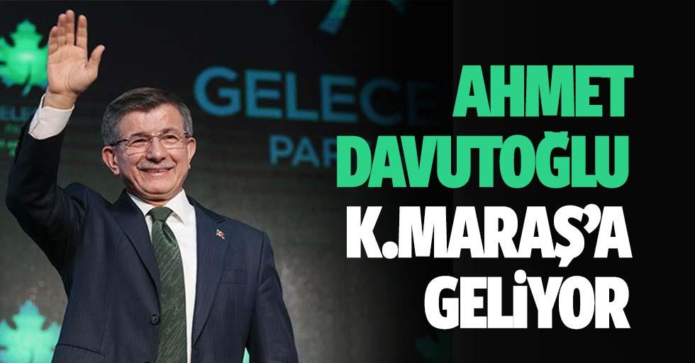 Ahmet Davutoğlu Kahramanmaraş'a Geliyor
