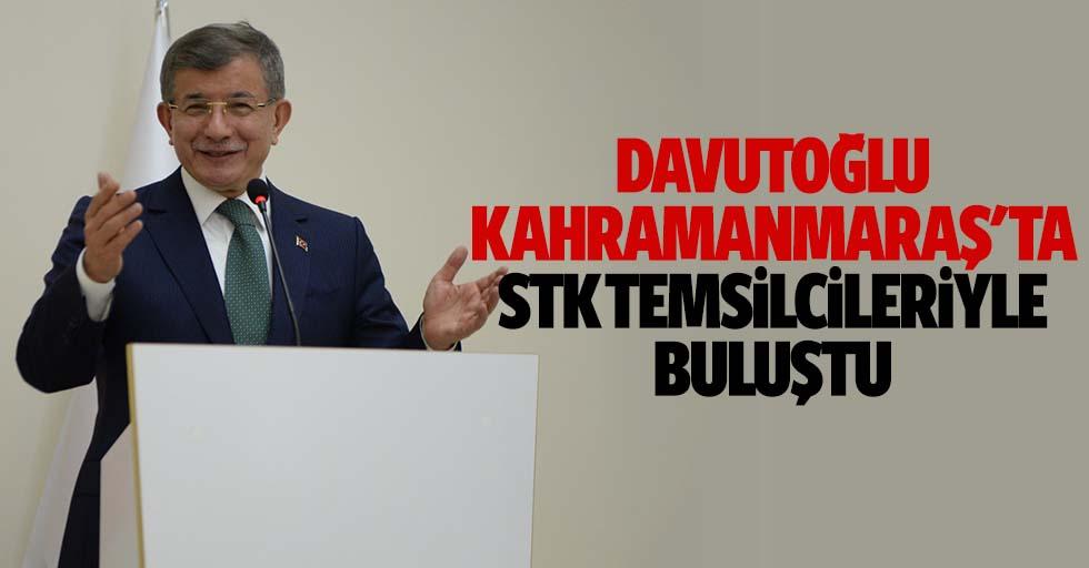 Davutoğlu Kahramanmaraş'ta STK temsilcileriyle buluştu