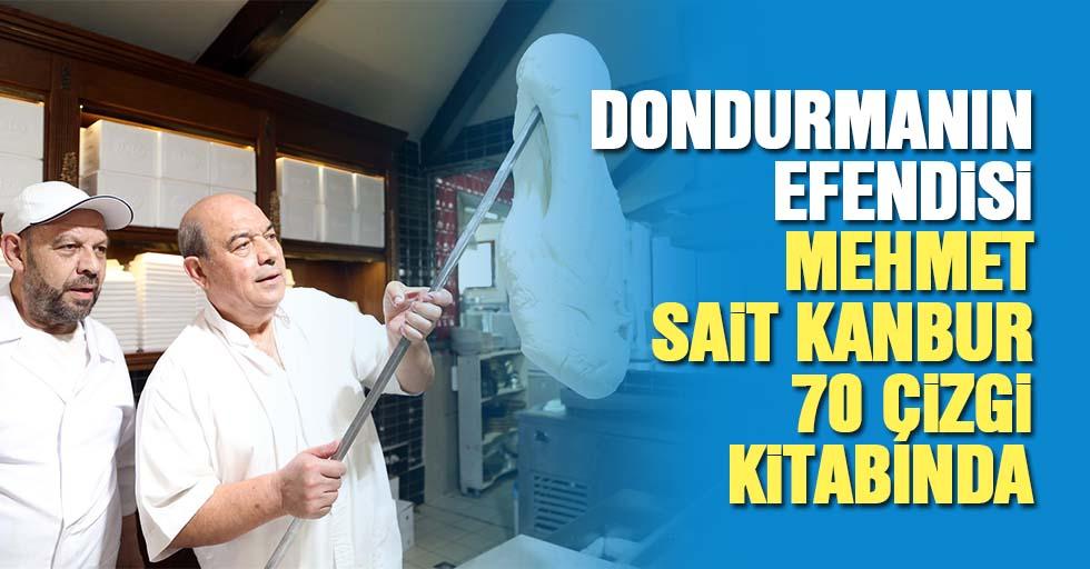 Dondurmanın efendisi Mehmet Sait Kanbur, 70 çizgi kitabında