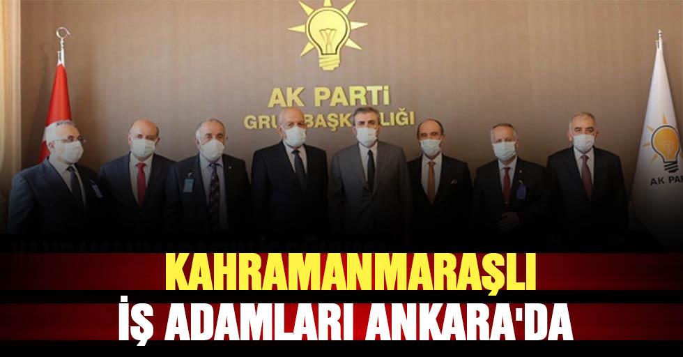 Kahramanmaraşlı iş adamları Ankara'da