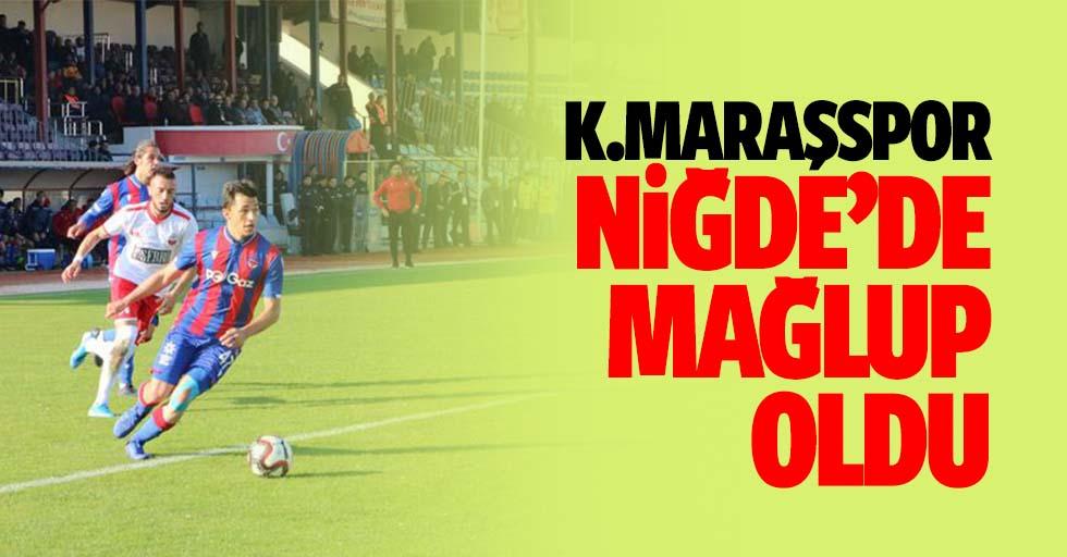 Kahramanmaraşspor Niğde'de mağlup oldu