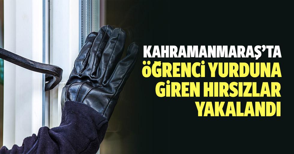 Kahramanmaraş'ta öğrenci yurduna giren hırsızlar yakalandı