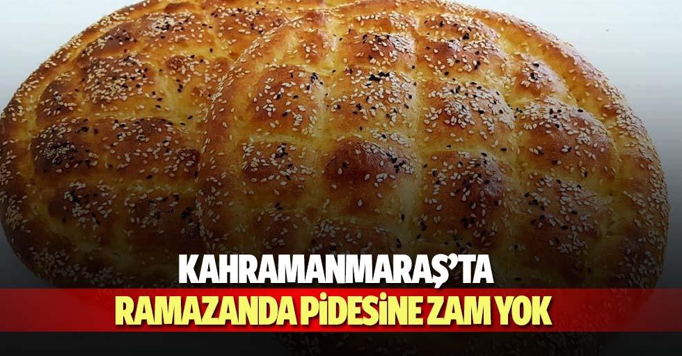 Kahramanmaraş'ta ramazanda pidesine zam yok