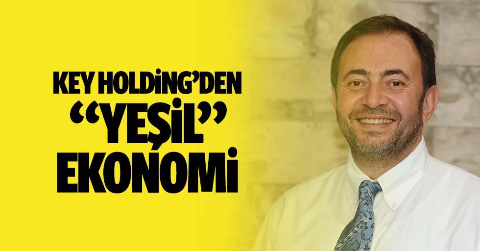 KEY Holding'den 'yeşil' ekonomi