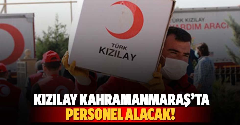 Kızılay, Kahramanmaraş'ta personel alacak