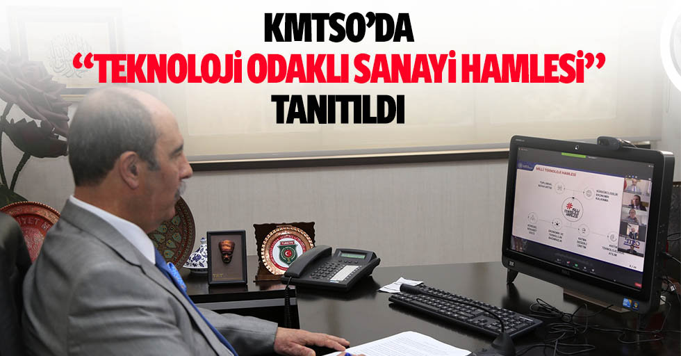 """KMTSO'da """"Teknoloji Odaklı Sanayi Hamlesi"""" Tanıtıldı"""