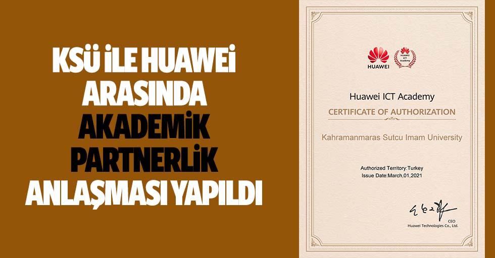 Ksü İle Huawei Arasında Akademik Partnerlik Anlaşması Yapıldı