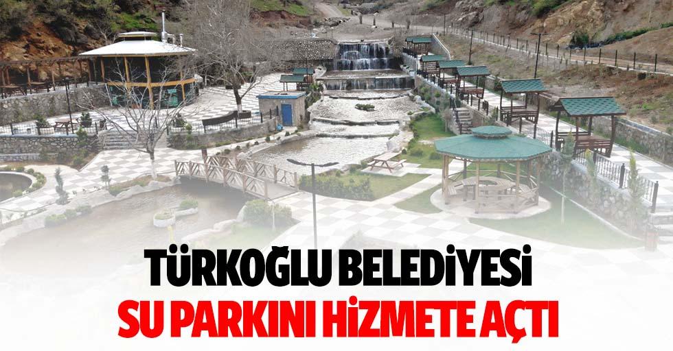 Türkoğlu Belediyesi Su Parkını Hizmete Açtı