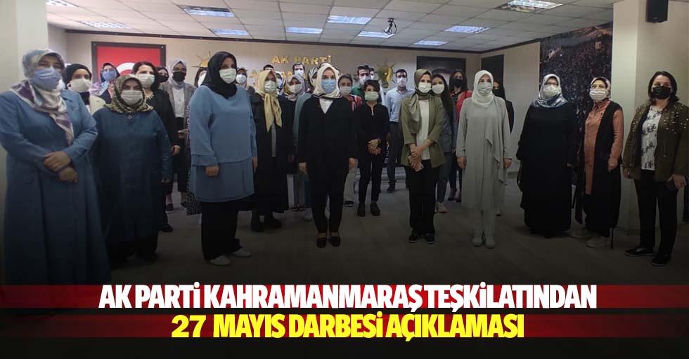 Ak Parti Kahramanmaraş teşkilatından 27 mayıs darbesi açıklaması