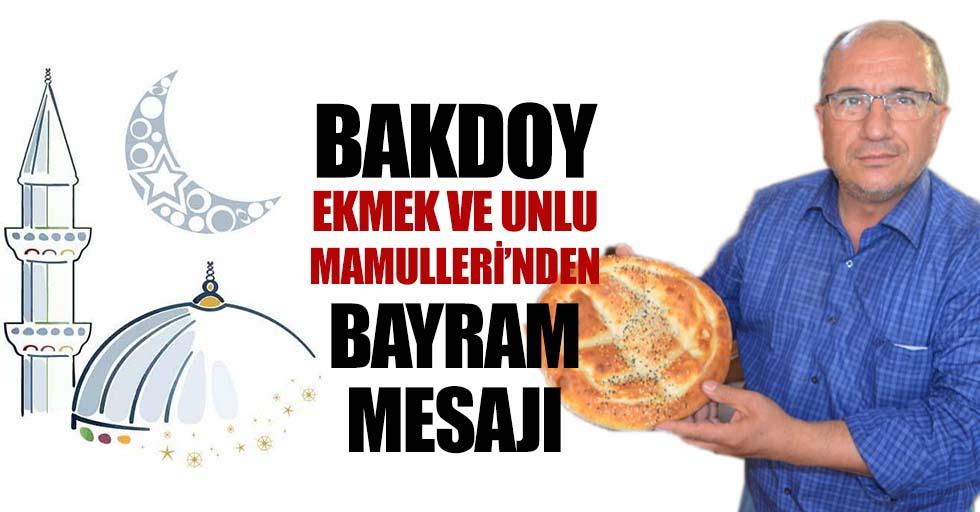 Bakdoy Ekmek Ve Unlu Mamulleri'nden Bayram Mesajı