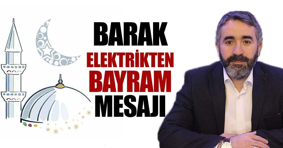 Barak Elektrikten Bayram Mesajı