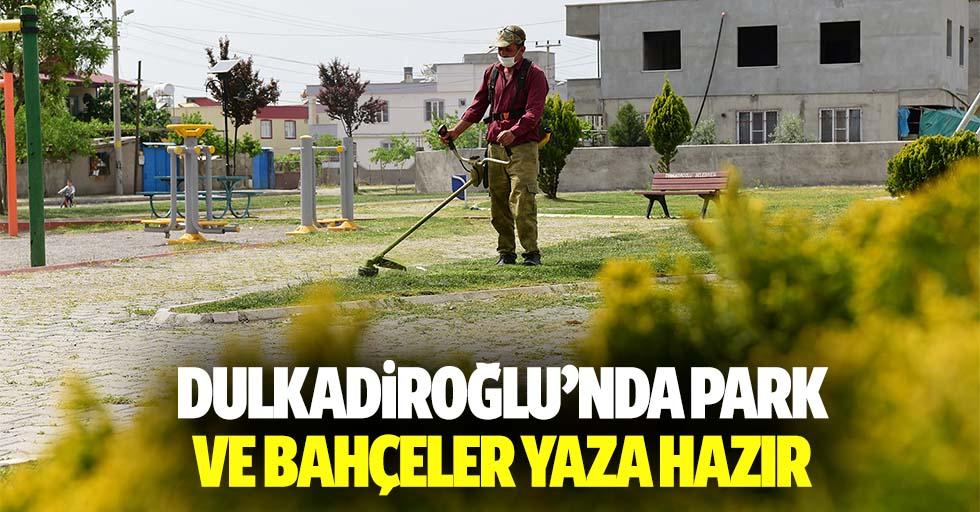 Dulkadiroğlu'nda Park Ve Bahçeler Yaza Hazır