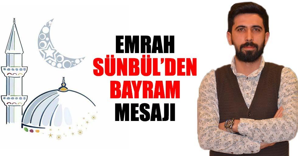 Emrah Sünbül'den Bayram Mesajı