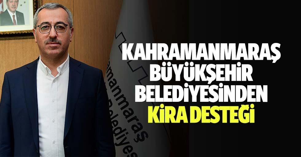 Kahramanmaraş büyükşehir belediyesinden kira desteği