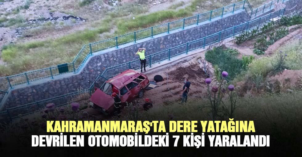 Kahramanmaraş'ta Dere Yatağına Devrilen Otomobildeki 7 Kişi Yaralandı