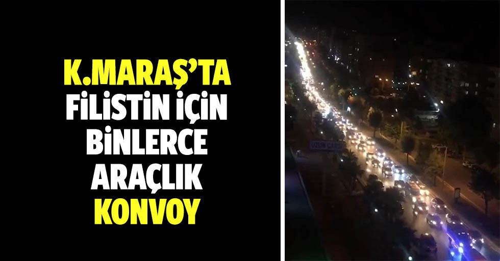 Kahramanmaraş'ta, Filistin için binlerce araçlık konvoy