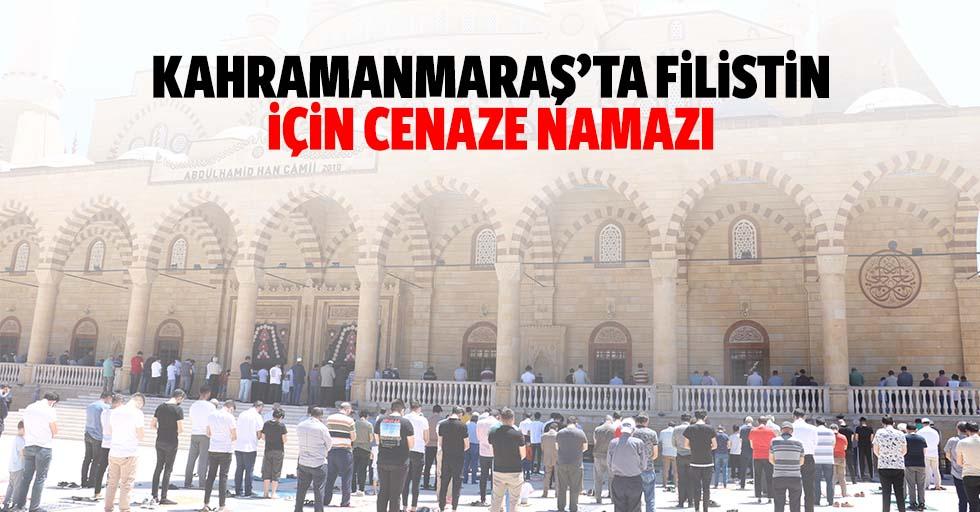 Kahramanmaraş'ta Filistin için cenaze namazı