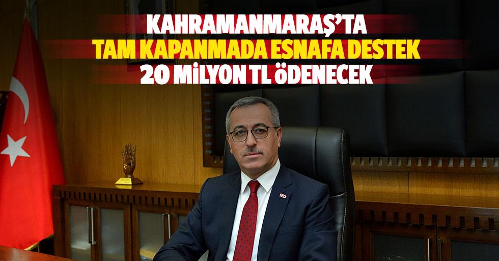 Kahramanmaraş'ta Tam Kapanmada Esnafa Destek, 20 Milyon Tl Ödenecek