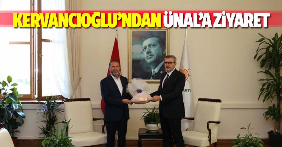 Kervancıoğlu'ndan Ünal'a Ziyaret