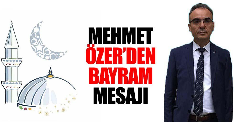 Mehmet Özer'den Bayram Mesajı