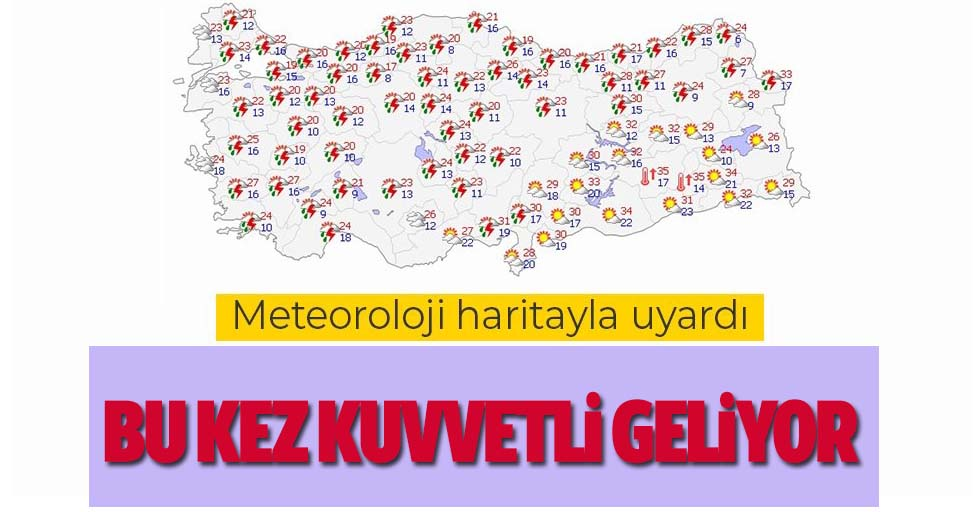 Meteoroloji harita yayınlayarak uyardı!