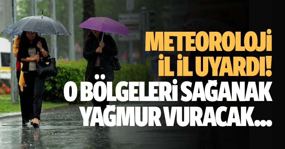 Meteoroloji il il uyardı! O bölgeleri sağanak yağmur vuracak...