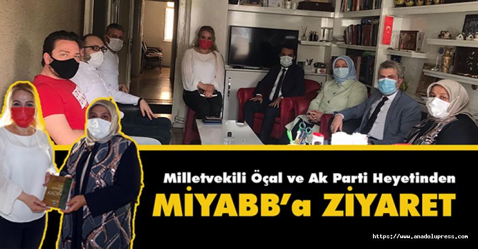 Milletvekili Öçal ve Ak Parti Heyetinden MİYABB'a Ziyaret