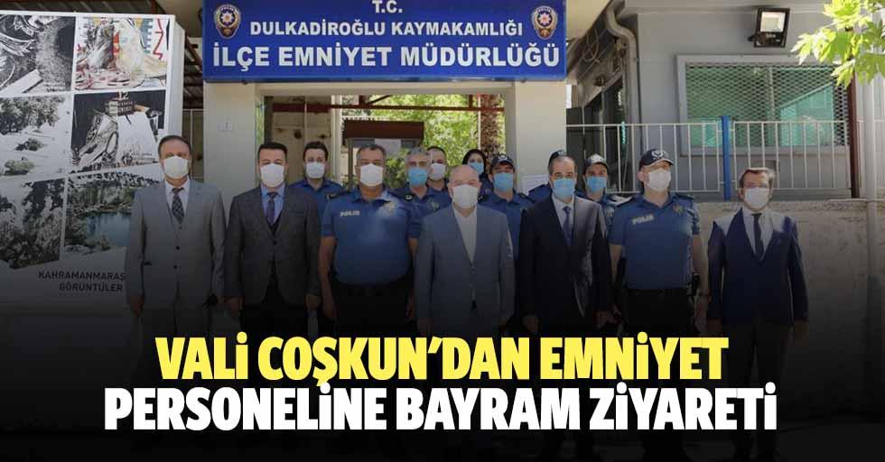 Vali Coşkun'dan emniyet personeline bayram ziyareti