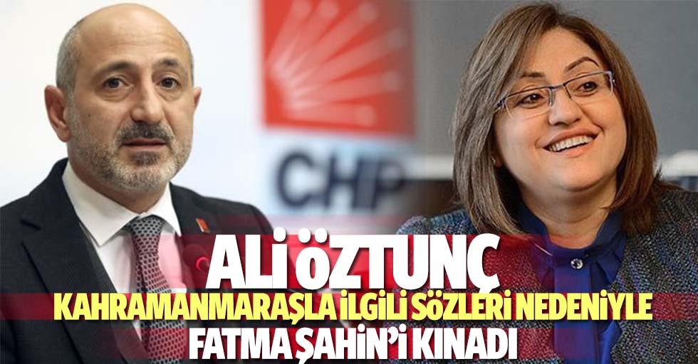 Ali Öztunç, Kahramanmaraşla ilgili sözleri nedeniyle Fatma Şahin'i kınadı