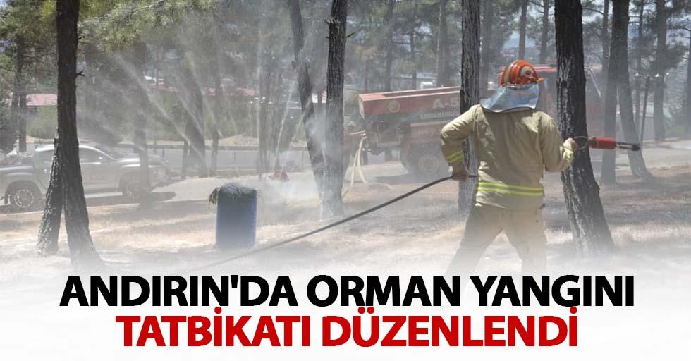 Andırın'da orman yangını tatbikatı düzenlendi