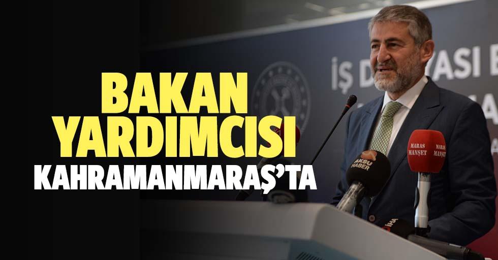 Bakan Yardımcısı Kahramanmaraş'ta
