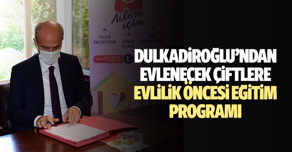 Dulkadiroğlu'ndan evlenecek çiftlere evlilik öncesi eğitim programı