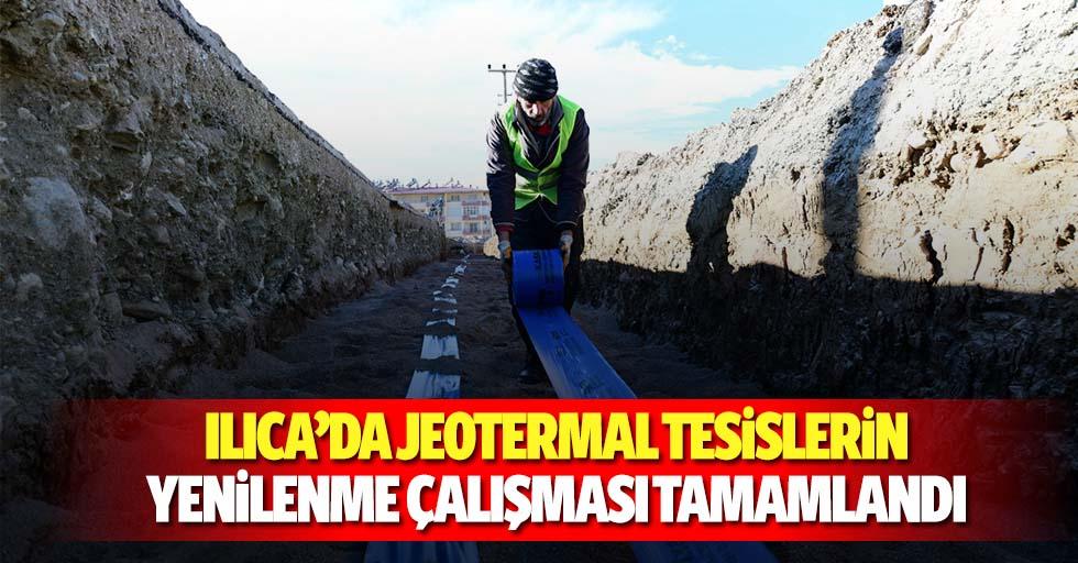 Ilıca'da jeotermal tesislerin yenilenme çalışması tamamlandı