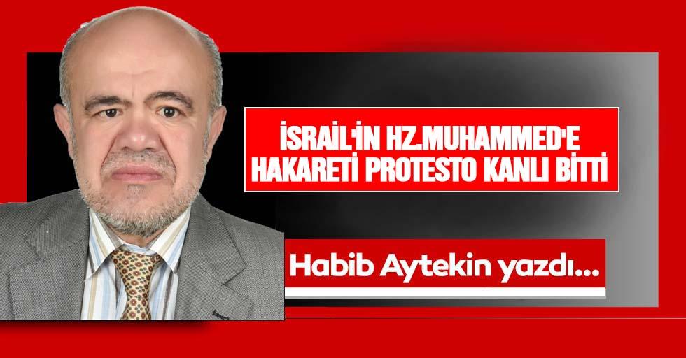 İsrail'in Hz.Muhammed'e Hakareti Protesto Kanlı Bitti