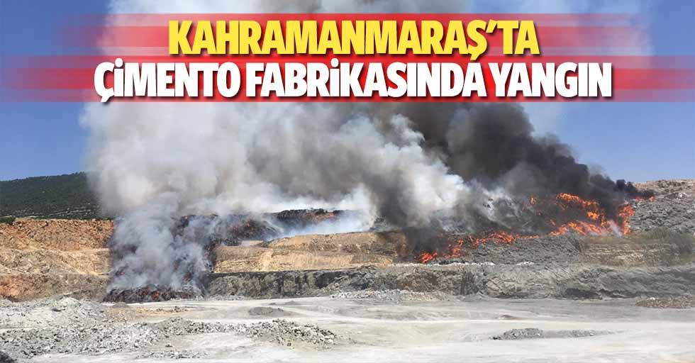 Kahramanmaraş'ta çimento fabrikasında yangın