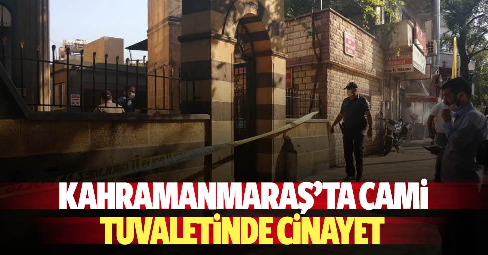 Kahramanmaraş'ta cami tuvaletinde cinayet