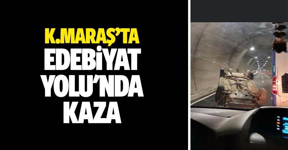 Kahramanmaraş'ta edebiyat yolu'nda kaza