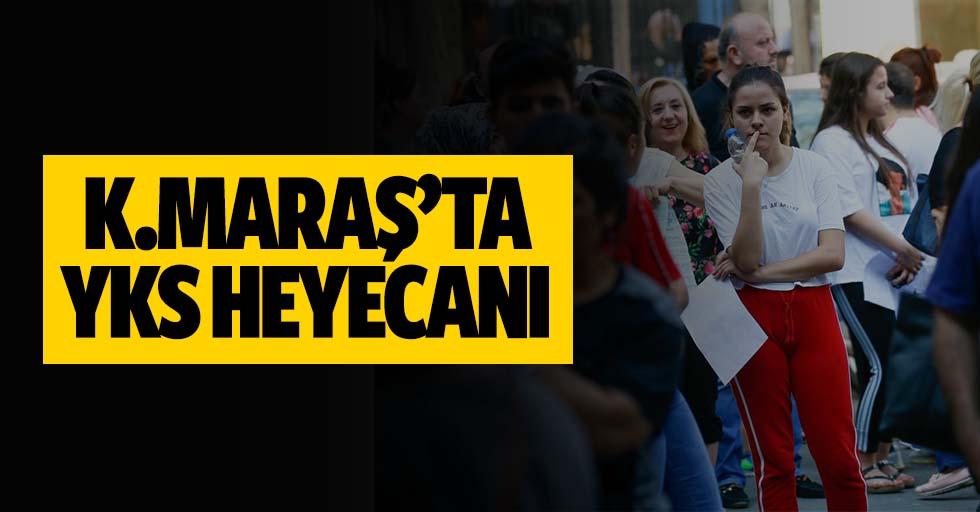 Kahramanmaraş'ta YKS heyecanı