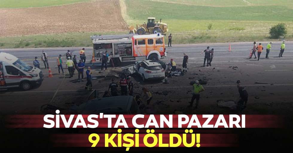 Sivas'ta can pazarı, 9 kişi öldü